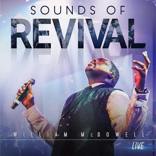 Gospelmaps | Spirit Break Out - William McDowell | Rhythm, Vocal ...