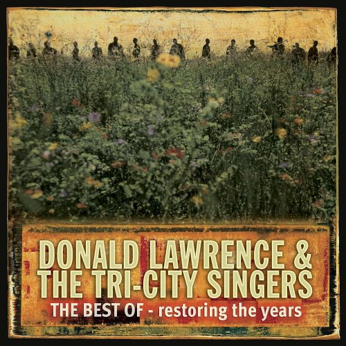 Donald Lawrence Archives Gospelmaps Rhythm Vocal And